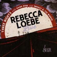 LOEBE REBECCA  - CD REBECCA LOEBE LIVE
