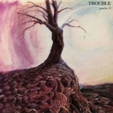 TROUBLE  - VINYL PSALM 9 (LTD G..