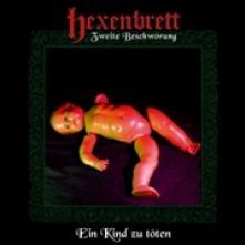 HEXENBRETT  - CD ZWEITE BESCHWORUNG; EIN..