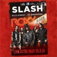 SLASH FEATURING MYLES KENNEDY  - VINYL LIVE AT THE ROXY 25.09.14 [VINYL]
