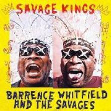 BARRENCE WHITFIELD & THE SAVAG..  - CD SAVAGE KINGS