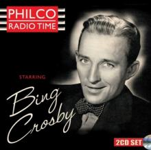 CROSBY BING  - 2xCD PHILCO RADIO TIME..