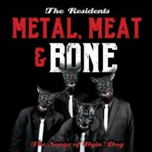 RESIDENTS  - 2xCD METAL, MEAT & BONE: THE..