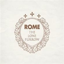 ROME  - 2xVINYL LONE FURROW -LP+CD- [VINYL]