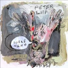 LIPA PETER  - 2xVINYL DOBRE MENO [VINYL]