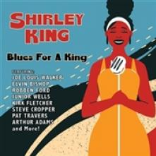 KING SHIRLEY  - CD BLUES FOR A KING