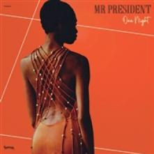 MR PRESIDENT  - VINYL ONE NIGHT [VINYL]