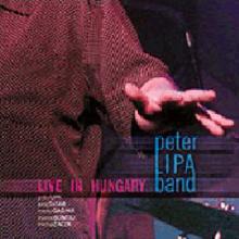 LIPA PETER  - CD LIVE IN HUNGARY