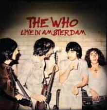 WHO  - CD+DVD LIVE IN AMSTERDAM