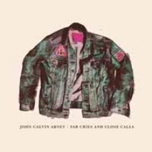 JOHN CALVIN ABNEY  - VINYL FAR CRIES AND CLOSE CALLS [VINYL]