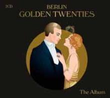 VARIOUS  - CD+DVD BERLIN GOLDEN TWENTIES (2CD)