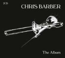 CHRIS BARBE  - CD+DVD THE ALBUM (2CD)