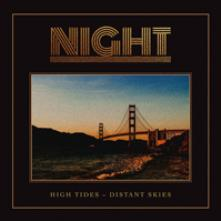 NIGHT  - CDD HIGH TIDES – DISTANT SKIES