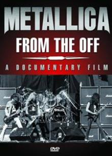 METALLICA  - DVD FROM THE OFF