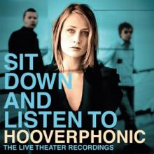 HOOVERPHONIC  - 2xVINYL SIT DOWN AND..