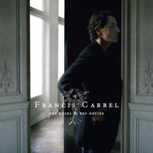 CABREL FRANCIS  - 2xVINYL DES ROSES ET DES ORTIES [VINYL]