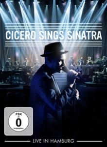 CICERO ROGER  - DVD CICERO SINGS SINATRA-LIVE IN HAMBURG