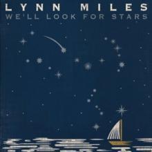 MILES LYNN  - CD WE'LL LOOK FOR STARS