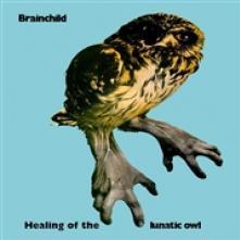 BRAINCHILD  - CD+DVD HEALING OF THE.. -CD+DVD-