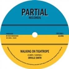 SMITH ORVILLE  - SI WALKING ON A TIGHTROPE /7