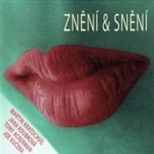 KRATOCHVIL MARTIN JANA KOUBKOV..  - CD ZNENI & SNENI