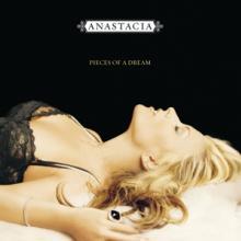 ANASTACIA  - CD PIECES OF A DREAM..