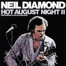 DIAMOND NEIL  - 2xVINYL HOT AUGUST NIGHT II -HQ- [VINYL]