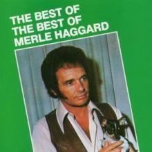 HAGGARD MERLE  - CD BEST OF THE BEST