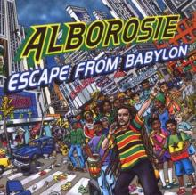 ALBOROSIE  - CD ESCAPE FROM BABYLON