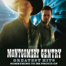 MONTGOMERY GENTRY  - CD GREATEST HITS