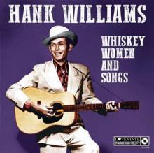 WILLIAMS HANK -JR.-  - VINYL WHISKY, WOMEN AND SONGS [VINYL]