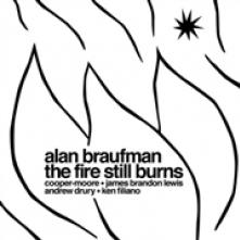 BRAUFMAN ALAN  - CD FIRE STILL BURNS
