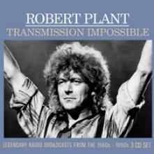 ROBERT PLANT  - 3xCD TRANSMISSION IMPOSSIBLE (3CD)