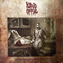 PUTRID OFFAL  - CD SICKNESSES OBSESSIONS