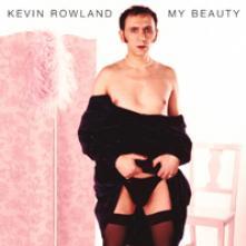 KEVIN ROWLAND  - VINYL MY BEAUTY: PIN..