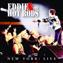 EDDIE & THE HOT RODS  - CD NEW YORK: LIVE