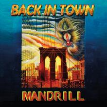 MANDRILL  - VINYL BACK IN TOWN [VINYL]