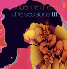 TANGERINE DREAM  - 2xVINYL SESSIONS III [VINYL]