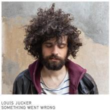 LOUIS JUCKER  - VINYL SOMETHING WENT WRONG [VINYL]