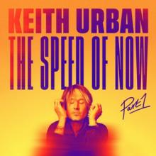 URBAN KEITH  - CD SPEED OF NOW PART 1