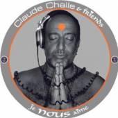 CHALLE CLAUDE  - 2xCD JE NOUS AIME
