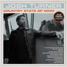 TURNER JOSH  - VINYL COUNTRY STATE OF MIND-HQ- [VINYL]
