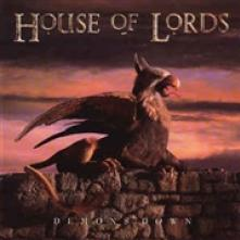 HOUSE OF LORDS  - CD DEMONS DOWN -REISSUE-