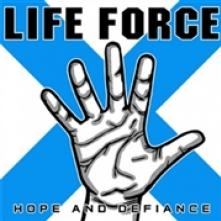LIFE FORCE  - CD HOPE AND DEFIANCE