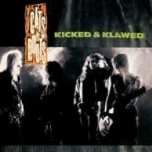 CATS IN BOOTS  - CD KICKED & KLAWED -REISSUE-