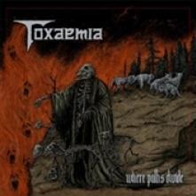TOXAEMIA  - CD WHERE PATHS DIVIDE