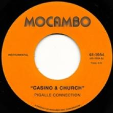 PIGALLE CONNECTION  - CD 7-CASINO & CHURCH