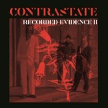 CONTRASTATE  - CD RECORDED EVIDENCE II