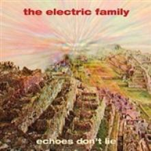 ELECTRIC FAMILY  - CD ECHOES DON'T LIE