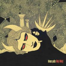 BLUES PILLS  - CD HOLY MOLY!